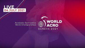 Read more about the article Чемпионат Мира по спортивной акробатике в Женеве (Швейцария) 2021