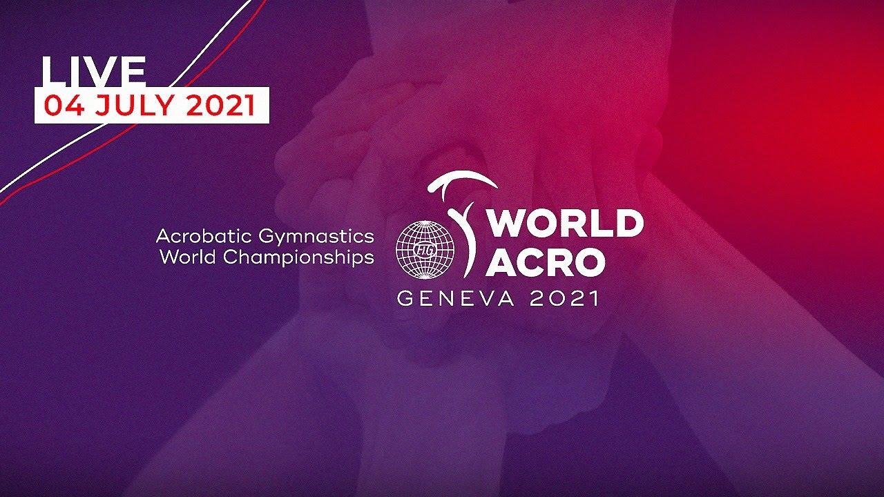 You are currently viewing Чемпионат Мира по спортивной акробатике в Женеве (Швейцария) 2021